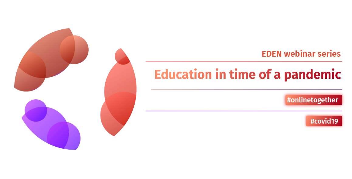 EDEN webinar series: Education in time of a pandemic