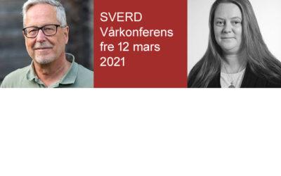 """SVERD Vårkonferens 12 mars """"Det Nya Normala"""" – Omställning och hållbarhet."""